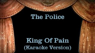 The Police - King Of Pain - Lyrics (Karaoke Version)