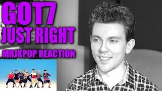 GOT7 Just Right Reaction  Review   MRJKPOP ( 딱 좋아 )
