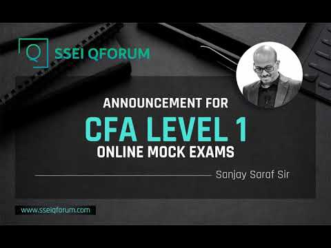India's First Ever Online Mock Exam for CFA LEVEL 1   Sanjay Saraf ...