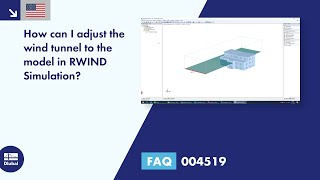 FAQ 004519 | How can I adjust the wind tunnel to the model in RWIND Simulation?