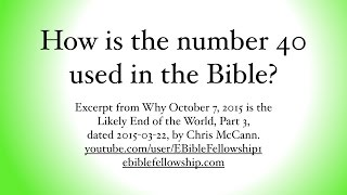How is the number 40 used in the Bible?