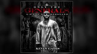 Kevin Gates   Big Gangsta (Only The Generals Gone Understand)