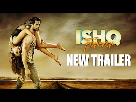 Ishq Forever Movie Trailer