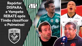 'Palmeiras se classificou? Que burrice do Corinthians': Repórter dispara, mas Vampeta rebate