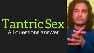 Tantra sex | How to start tantric sex? | तंत्र सम्भोग कैसे सीखें? | Tantric sex |