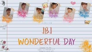 JBJ (Just Be Joyful) - Wonderful Day [Lyrics Han   - YouTube