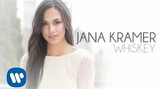 Jana Kramer - Whiskey (Audio Only)