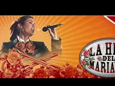 La hija del mariachi songs