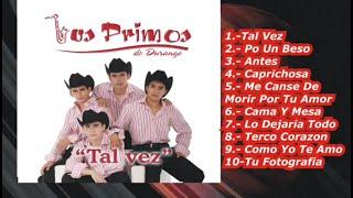 Los Primos de Durango - Tal Vez [Import] - Disco Completo - 2005