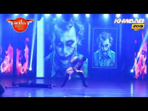 why so serious | stage perfomance | Khwaab 2019 | Jackson Dance Zone