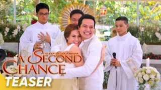 TEASER | 'A Second Chance' | John Lloyd Cruz | Bea Alonzo | Directed by: Cathy Garcia-Molina
