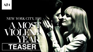 Trailer of A Most Violent Year (2014)