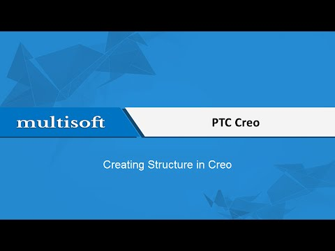 How to Create a Structure in PTC Creo Training