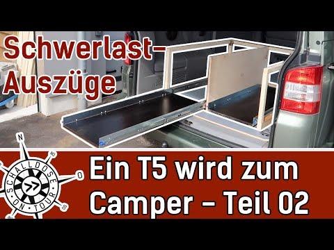 Umbau #02: Ein VW T5 wird zum Camper    Schwerlastauszug im Heck    SCHALLDOSE ON TOUR