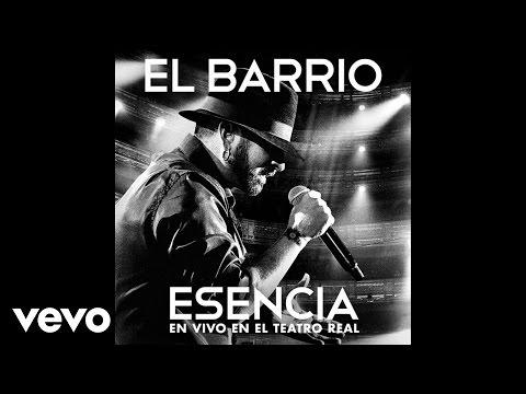 EL BARRIO - Amarás la noche - Esencia