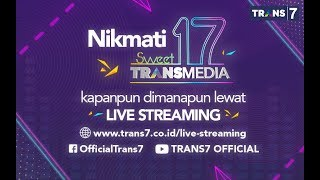 LIVE STREAMING Sweet 17 TRANSMEDIA
