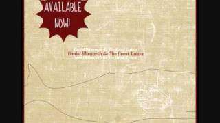Warm & Safe - Daniel Ellsworth & the Great Lakes