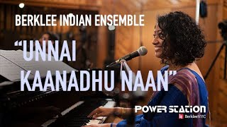 Berklee Indian Ensemble - Unnai Kaanadhu Naan (Power Station at BerkleeNYC)