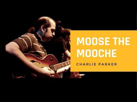 Moose the Mooche - Charlie Parker