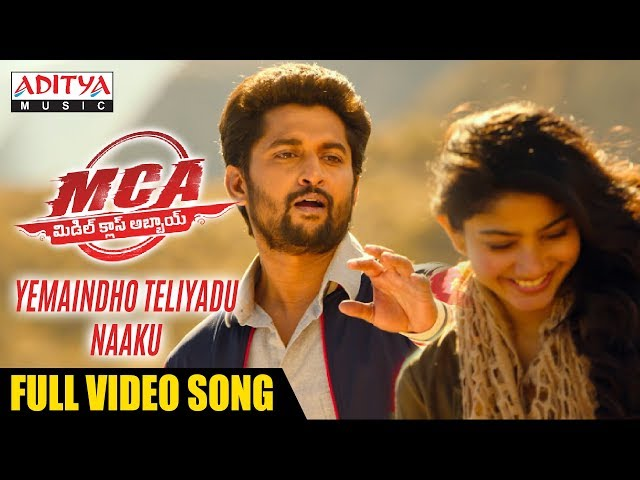 Yemaindho Theliyadu Naaku Full Video Song | MCA Video Songs | Nani, Sai Pallavi