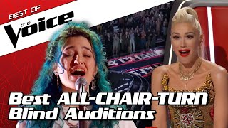 TOP 10 | The Greatest ALL-CHAIR-TURN Blind Auditions in The Voice