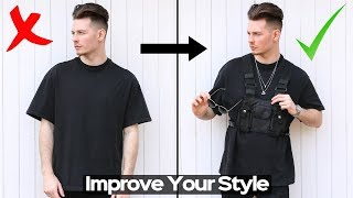 HOW TO LOOK COOL INSTANTLY & Improve Your Style -  Mens Fashion Hacks 2019