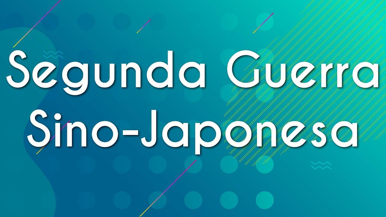 Segunda Guerra Sino-Japonesa