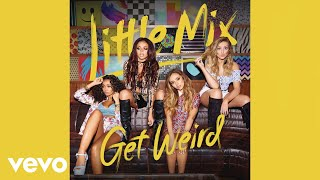 Little Mix - Love Me or Leave Me (from After We Collided) [Official Audio]