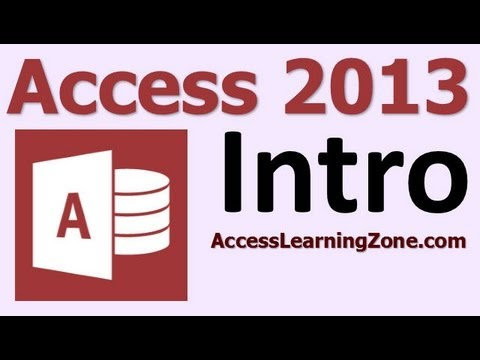 Microsoft Access 2013 Tutorial Level 1 Part 00 of 12 - Introduction ...