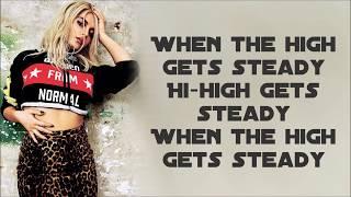 Bebe Rexha ~ Steady ft. Tory Lanez ~ Lyrics