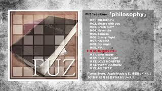 FUZ 1st album「philosophy」トレーラー