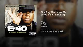E-40 She Says She Loves Me