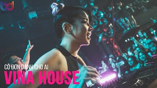 Cô Đơn Dành Cho Ai Đây Remix, Con Tim Em Thay Lòng Remix | NONSTOP Vinahouse Nhạc Trẻ DJ Remix 2021