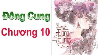 ĐÔNG CUNG - Chương 10 ( EASTERN SUPPLY Chapter 10 )