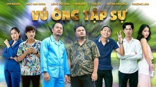 Vú Ông Tập Sự - Tập 2 | Long Đẹp Trai, Vinh Râu, Thái Vũ, Huỳnh Phương, Mạc Văn Khoa,...