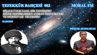 002 RİSALE-İ NUR NASIL BİR TEFSİRDİR? (31.10.2010)