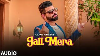JATT MERA SONG LYRICS RAJVIR KINGRA | KV SINGH