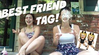 Best Friend Tag!