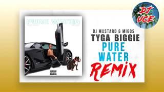 Mustard, Migos   Pure Water (Remix Ft. Tyga & Biggie)