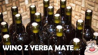 Wino z Yerba Mate - butelkowanie i degustacja