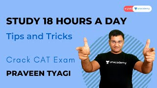 How to study 18 hrs a day ?
