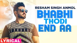 Bhabhi Thodi End Aa (Lyrical) | Resham Anmol | Latest Punjabi Songs 2020 | Speed Records