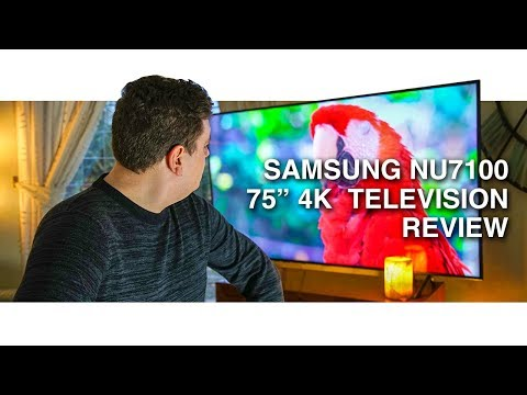 "Samsung NU7100 75"" 4K HDR Television Review"