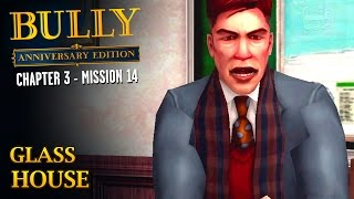 Bully: Anniversary Edition - Mission #40 - Glass House