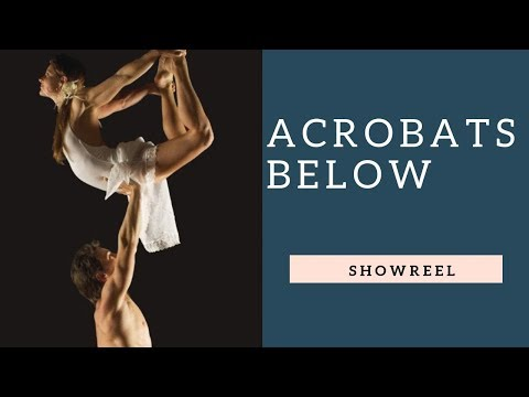 Acrobats Below Video