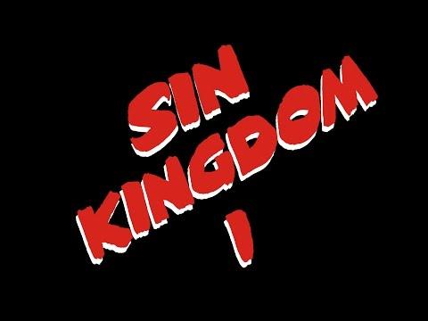 Sin Kingdom I