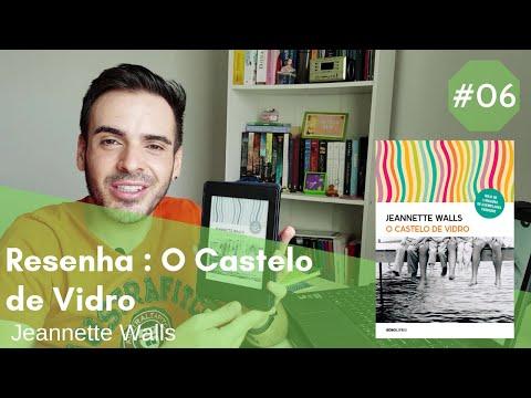 Resenha do Livro : O Castelo de Vidro - Jeannette Walls