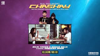 Chaskay By Bilal Saeed Song