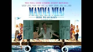 Mamma Mia Here We Go Again - Knowing Me, Knowing You