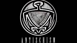Antischism - Salvation or Annihilation (Superior Version)